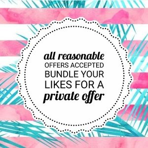 Reasonable Offers Accepted & Private Discounts